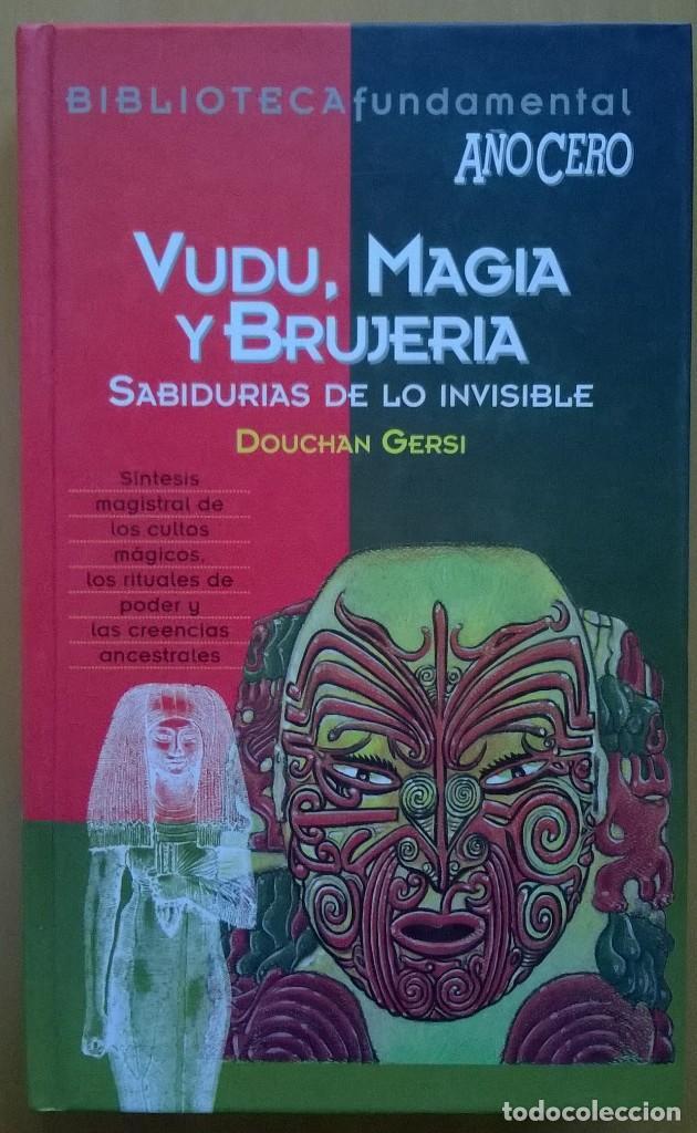 VUDU, MAGIA Y BRUJERIA, DOUCHAN GERSI, AÑO CERO, TAPA DURA (Libros de Segunda Mano - Parapsicología y Esoterismo - Otros)