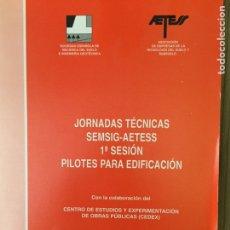 Libros de segunda mano: PILOTES PARA EDIFICACION CALCULO DE ESTRUCTURAS. Lote 133450329
