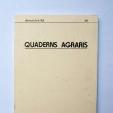 Libros de segunda mano: A188.- QUADERNS AGRARIS.- INSTITUCIÓ CATALANA D'ESTUDIS AGRARIS.- Nª 16.- DESEMBRE 93. Lote 133463226