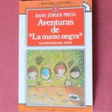 Libros de segunda mano: AVENTURAS DE LA MANO NEGRA - HANS JURGEN PRESS - AUSTRAL JUVENIL - 1988. Lote 133525962