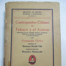 Libros de segunda mano: CONTRAPUNTEO CUBANO DEL TABACO Y EL AZÚCAR POR FERNANDO ORTIZ. 1ª EDICIÓN. 1940. LA HABANA. Lote 133527670