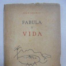 Libros de segunda mano: JUAN CHABAS. FÁBULA Y VIDA. SANTIAGO DE CUBA. PRIMERA EDICIÓN 1955. UNIVERSIDAD DE ORIENTE.. Lote 155093146