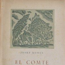 Libros de segunda mano: EL COMTE ARNAU. LA FORMACIÓ D'UN MITE. - ROMEU, JOSEP. - BARCELONA, 1947.. Lote 123240084