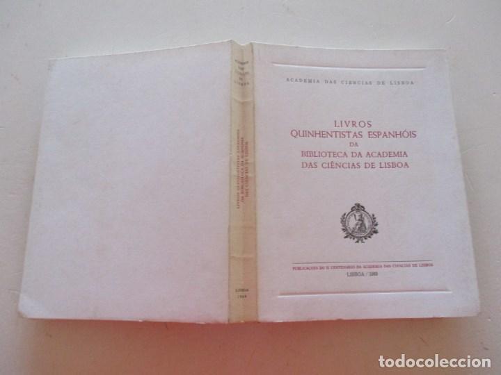 LIVROS QUINHENTISTAS ESPANHÓIS DA BIBLIOTECA DA ACADEMIA DAS CIÊNCIAS DE LISBOA. RM87899 (Libros de Segunda Mano - Bellas artes, ocio y coleccionismo - Otros)