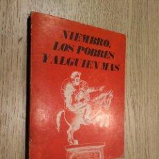 Libros de segunda mano: LOS POBRES Y ALGUIEN MAS. TOMAS NIEMBRO. ASTURIAS SEMANAL. 1970 . Lote 133592086