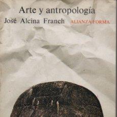 Libros de segunda mano: ARTE Y ANTROPOLOGÍA. Lote 133597817