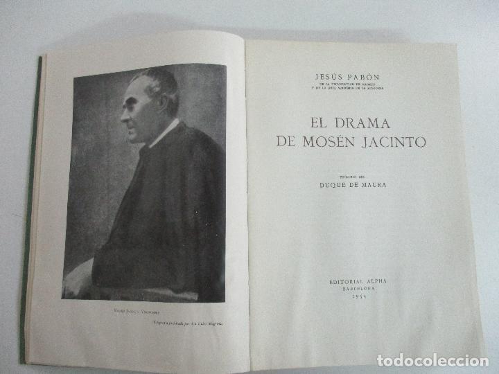 Libros de segunda mano: Jesús Pabón - El Drama de Mosén Jacinto - Ed Alpha - Prologo Duque de Maura - Año 1954 - Foto 3 - 133604490
