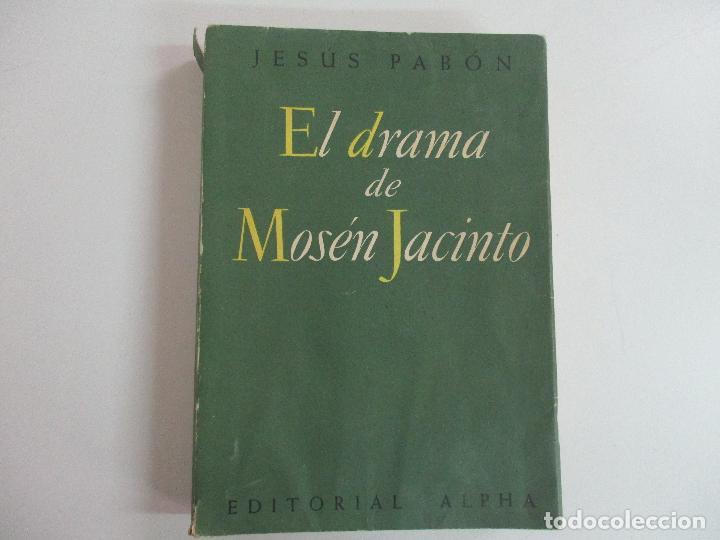 Libros de segunda mano: Jesús Pabón - El Drama de Mosén Jacinto - Ed Alpha - Prologo Duque de Maura - Año 1954 - Foto 11 - 133604490