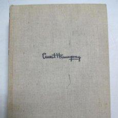 Libros de segunda mano: FOR WHOM THE BELL TOLLS BY ERNEST HEMINGWAY. NEW YORK 1940. INGLÉS. 1ª EDICIÓN. PORTADA DE TELA.. Lote 133610178