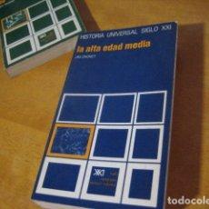 Libros de segunda mano: HISTORIA UNIVERSAL SIGLO XXI. LA ALTA EDAD MEDIA. DHONDT.SEXTA EDICIÓN. HISTORIA UNIVERSAL SIGLO XXI. Lote 133636414
