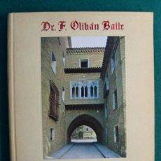 Libros de segunda mano: LA CASA DEL DEÁN Y ZARAGOZA / F. OLIVÁN BAILE / 1969. Lote 133639146