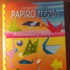 Libros de segunda mano: PAPIROFLEXIA. Lote 133639298
