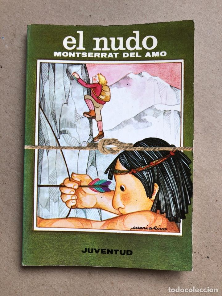 EL NUDO. MONTSERRAT DEL AMO. EDITORIAL JUVENTUD 1980. (Libros de Segunda Mano - Literatura Infantil y Juvenil - Otros)