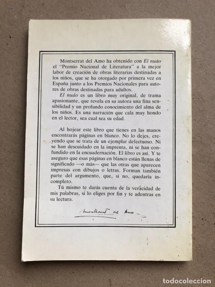 Libros de segunda mano: EL NUDO. MONTSERRAT DEL AMO. EDITORIAL JUVENTUD 1980. - Foto 5 - 133641961