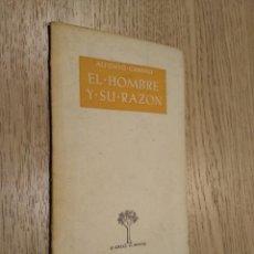 Libros de segunda mano: EL HOMBRE Y SU RAZON. ALFONSO CANDAU. 1954. Lote 133681754