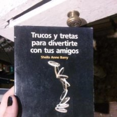 Libros de segunda mano: TRUCOS Y TRETAS PARA DIVERTIRSE, SHEILA ANNE BARRY, NH HOTELES.. Lote 133755422