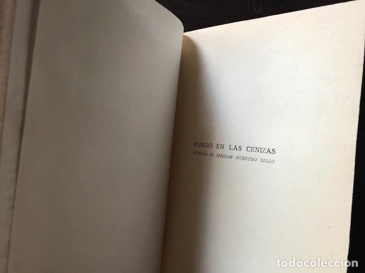 Libros de segunda mano: Fuego en las cenizas. Europa al mediar nuestro siglo. Theodore H. White. 1ª edición 1.955 - Foto 3 - 133758254