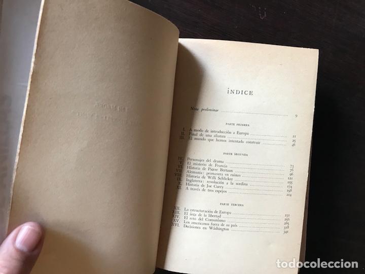 Libros de segunda mano: Fuego en las cenizas. Europa al mediar nuestro siglo. Theodore H. White. 1ª edición 1.955 - Foto 5 - 133758254