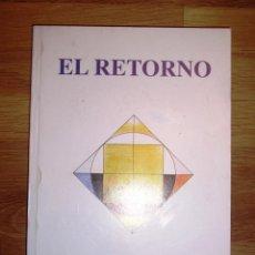 Libros de segunda mano: PERALTO, RAFAEL. EL RETORNO. Lote 133765334