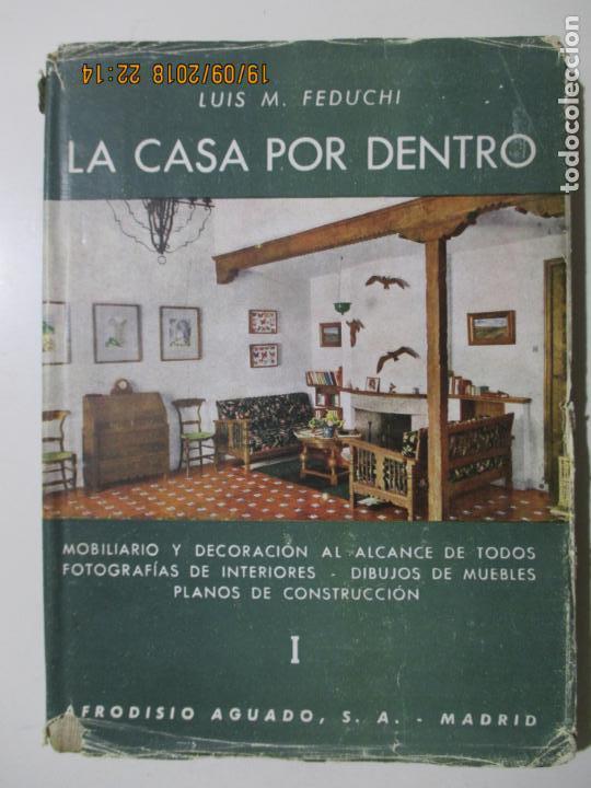 La Casa Por Dentro Luis M Feduchi Quinta Edi Comprar En