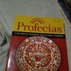Libros de segunda mano: PROFECÍAS. TONY ALLAN. 4000 AÑOS DE VISIONARIOS, PREDICCIONES Y PROFETAS. INTEGRAL. RBA 2003.. Lote 133776573