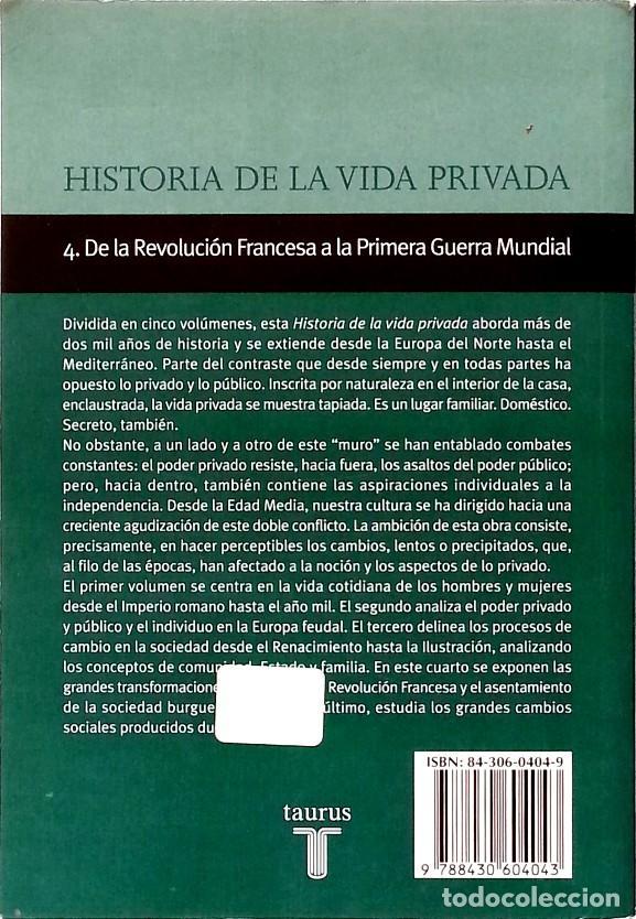 Libros de segunda mano: Historia de la vida privada IV: De la Revolución Francesa a la primera Guerra Mundial - (Tomo 4) - Foto 2 - 133792082