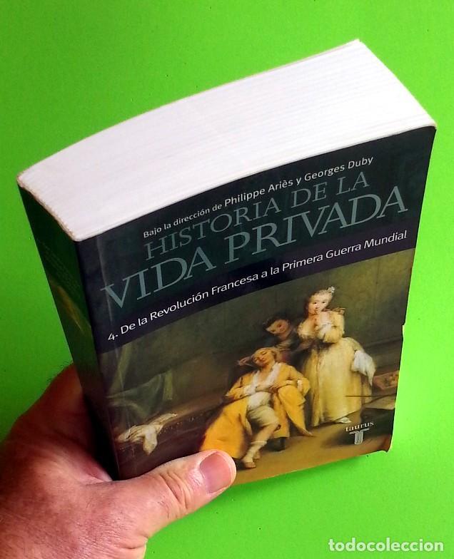 Libros de segunda mano: Historia de la vida privada IV: De la Revolución Francesa a la primera Guerra Mundial - (Tomo 4) - Foto 5 - 133792082