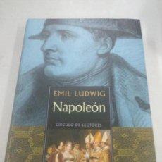 Libros de segunda mano: NAPOLEÓN. EMIL LUDWIG. CÍRCULO DE LECTORES. Lote 133799618