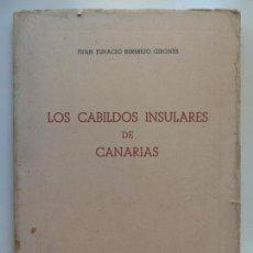 Livros em segunda mão: LOS CABILDOS INSULARES DE CANARIAS. BERMEJO. 1952. Lote 133801482