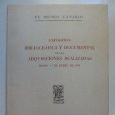 Livros em segunda mão: MUSEO CANARIO. EXPOSICIÓN DE LAS ADQUISICIONES REALIZADAS. 1954. . Lote 133805542