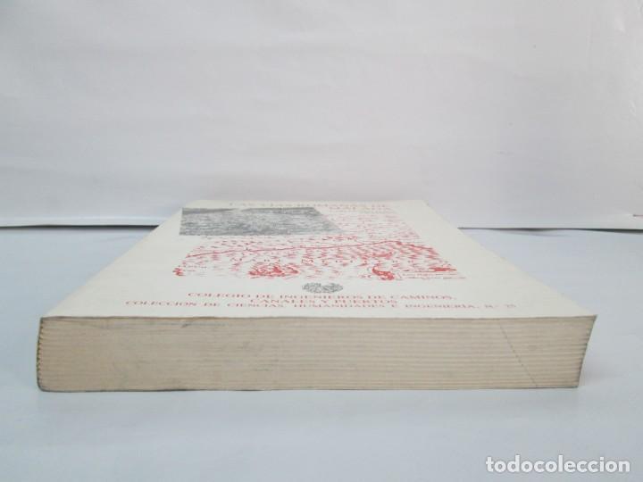 Libros de segunda mano: LAS VIAS ROMANAS DE MALAGA. CARLOS GOZALBES CRAVIOTO. COLEGIO DE INGENIEROS DE CAMINOS - Foto 4 - 133829562