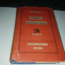 Libros de segunda mano: CUMBRES BORRASCOSAS EDIC. DESTINO. Lote 133843191