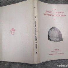 Libros de segunda mano: GALICIA - TUY MUSEO Y ARCHIVO HISTORICO DIOCESANO VOL II - 1977 + INFO. Lote 133854086