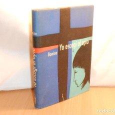 Libros de segunda mano: BANINE, YO ESCOGÍ EL OPIO · DESTINO /LA ESPIGA, 1961, 1ª - DIFÍCIL. Lote 133881298