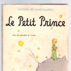 Libros de segunda mano: LE PETIT PRINCE. EL PRINCIPITO. ANTOINE DE SAINT-EXUPÉRY. GALLIMARD, 1956. EN FRANCES. RARO. Lote 133899483