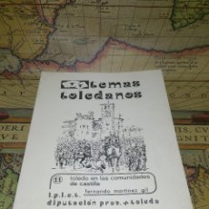 Libros de segunda mano: TOLEDO EN LAS COMUNIDADES DE CASTILLA-MARTÍNEZ GIL, FERNANDO- TEMAS TOLEDANOS Nº 11.. Lote 133940854