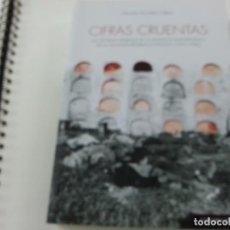 Libros de segunda mano: CIFRAS CRUENTAS: LAS VÍCTIMAS MORTALES DE LA VIOLENCIA SOCIOPOLÍTICA EN LA SEGUNDA REPÚBLICA- N 3. Lote 180098945