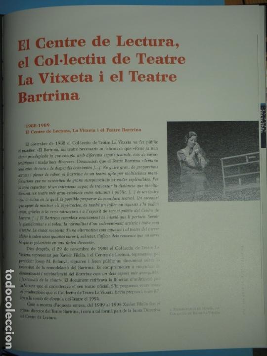 Libros de segunda mano: 100 ANYS DE TEATRE BARTRINA, REUS, 1905-2005 (2 VOLUMS) - ALBERT ARNAVAT I ALTRES 2005, 1ª ED (NOUS) - Foto 11 - 133965478