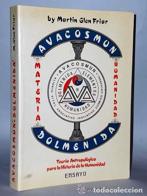 AVACOSMUN & DOLMENIDA . TEORÍA ANTROPOLÓGICA PARA LA HISTORIA DE LA HUMANIDAD (Libros de Segunda Mano - Parapsicología y Esoterismo - Otros)