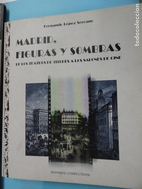 MADRID, FIGURAS Y SOMBRAS - FERNANDO LÓPEZ SERRANO (Libros de Segunda Mano - Historia - Otros)