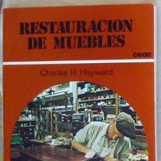Livres d'occasion: RESTAURACIÓN DE MUEBLES - CHARLES H. HAYWARD - CEAC 1992 - 154 PÁGINAS - VER INDICE. Lote 46888547