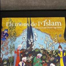 Libros de segunda mano: ELS MONS DE L´ISLAM. A LA COL-LECCIO DEL MUSEU AGA KHAN. CATALAN ( CATALA). . Lote 134034390