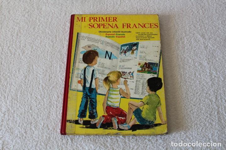 MI PRIMER SOPENA FRANCES, DICCIONARIO INFANTIL ILUSTRADO - EDITORIAL SOPENA 1977 (Libros de Segunda Mano - Literatura Infantil y Juvenil - Otros)
