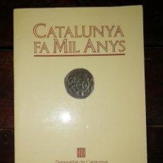 Libros de segunda mano: CATALUNYA FA MIL ANYS - (CATALÀ). Lote 134038270