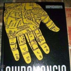Libros de segunda mano: QUIROMANCIA - KARMADHARAYA - EDITORIAL DE VECCHI - EXCELENTE CONDICION. Lote 134063918