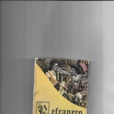 Libros de segunda mano: REFRANERO ESPAÑOL, AÑO 1.968. J.Mª TAVERA 160 PÁGINAS 9,20 X 13,20, ENCUADERNACIÓN EN CARTONÉ,. Lote 134065678