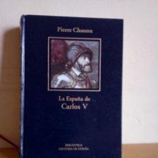 Libros de segunda mano: LA ESPAÑA DE CARLOS V. Lote 134070882