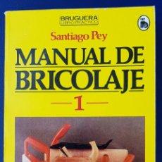Libros de segunda mano: MANUAL DE BRICOLAJE SANTIAGO PEY. Lote 134074102