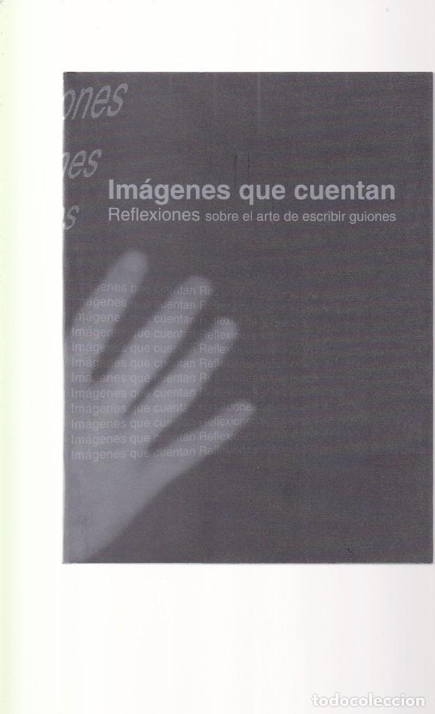 IMÁGENES QUE CUENTAN - ARTE ESCRIBIR GUIONES - GENERALITAT VALENCIANA 1999 (Libros de Segunda Mano - Ciencias, Manuales y Oficios - Otros)
