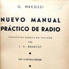 Libros de segunda mano: G. MEZOZZI. NUEVO MANUAL PRÁCTICO DE RADIO. BUENOS AIRES, 1949. Lote 134079210